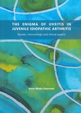 Thesis cover: The Enigma of Uveitis in Juvenile Idiopathic Arthritis