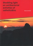 Thesis cover: Shedding light on antibacterial activities of cathelicidins