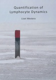 Thesis cover: Quantification of Lymphocyte Dynamics
