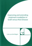 Thesis cover: Improving and extending treatment modalities in Graft versus Host Disease