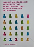 Thesis cover: Immune monitoring in the context of hematopoietic cell transplantation in children